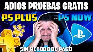 Adiós Pruebas de PS Plus y PS Now sin Método de Pago en España y Otros Países ❌