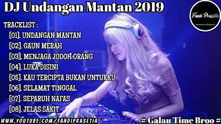 Download Dj Undangan Mantan 2019