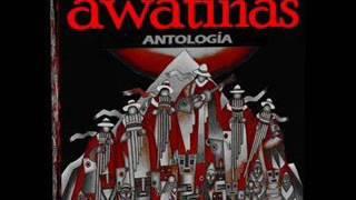 Awatiñas  - Antología ( 1984   2004 )