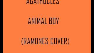 Agathocles - Animal Boy (Ramones Cover)
