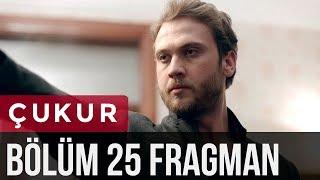 Çukur 25. Bölüm Fragman