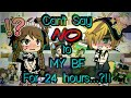 """Can't Say """"NO"""" To My Bf for 24 Hours..?!! Challenge// [Gacha Life] Challenges Mp3"""