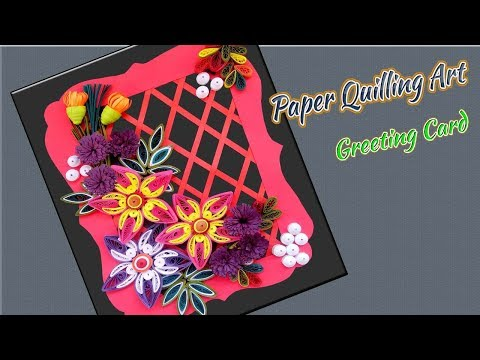 How To Make Beautiful Flower Design Greeting Card | Paper Quilling Art