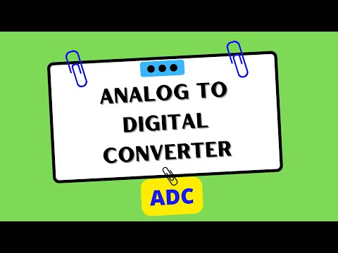 Analog to Digital Converter (ADC) | Electrical and Electronics Engineering