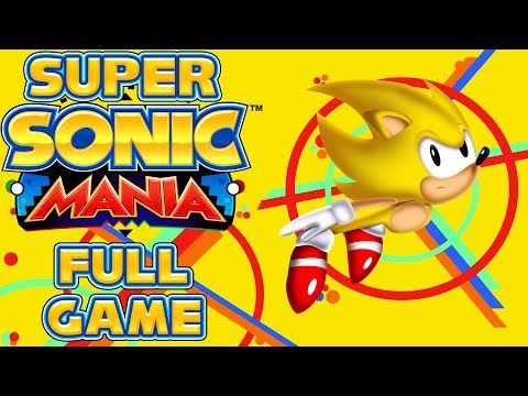 Super Sonic Mania  Full Game as Super Sonic