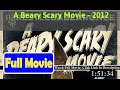 A Beary Scary Movie (2012) *Full *MoVie'S*