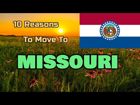 Top 10 Reasons To Move To Missouri
