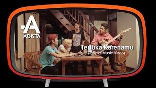 Video Adista - Terluka Karenamu (Official Music Video ) download MP3, 3GP, MP4, WEBM, AVI, FLV Oktober 2018