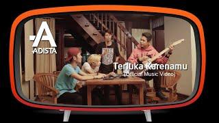Download Adista - Terluka Karenamu (Official Music Video )