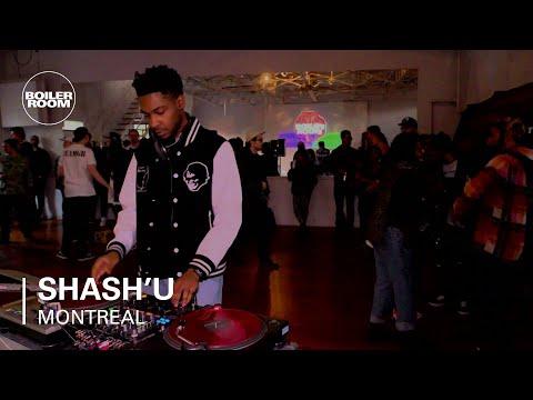 Shash'U Boiler Room Montreal DJ Set