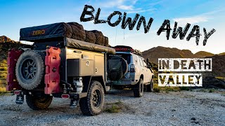 Part 1 Blown away in Death Valley - Lifestyle Overland