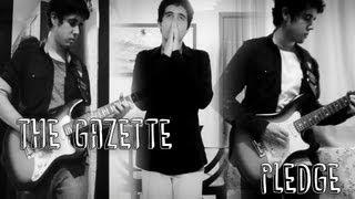 the GazettE - PLEDGE ( Português - Brasil )