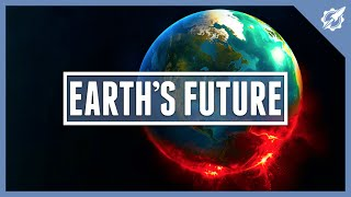 Earth's Future! | Astronomic