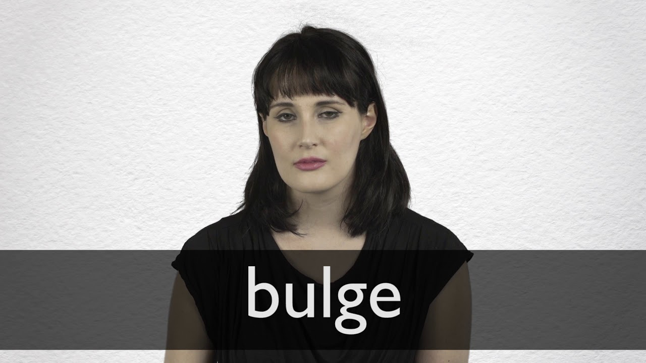 How to pronounce BULGE in British English