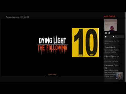 "Dying Light + The Following PS4 ITA WALKTHROUG - LET'S PLAY PT 10 "" GRAN FINALE """