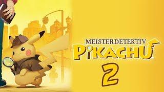 Let's Play Live Meisterdetektiv Pikachu [2] - Detektivarbeit im PCL [German/Blind]