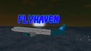 NEW AIRPORT! | FlyHaven | Test Flight | Airbus A321-200 | ROBLOX