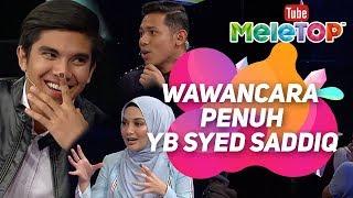 Wawancara PENUH Penampilan eksklusif YB Syed Saddiq di MeleTOP bersama Nabil dan Neelofa