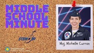 Thunderbirds Pilot Michelle Curran - Middle School Minute