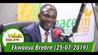 "EKWANSO BREBRE WITH ODI OOO ODI A.K.A ""KILLER ABOBONUA"" (25/07/2019)"