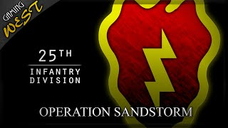 Arma 2 OA - 25th Infantry Division Realism Unit - Operation SandStorm