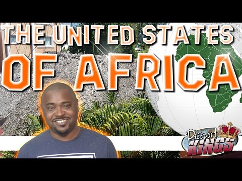 The United States of Africa: Passport Kings Travel Video