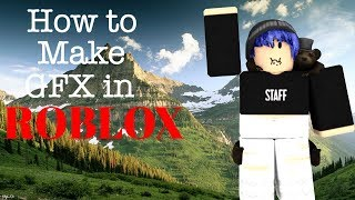 How To Make GFX in ROBLOX 2018 on a Mac!