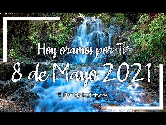 HOY ORAMOS POR TI | MAYO 8 de 2021 |  Oración Devocional | TU PAZ PARA COLOMBIA