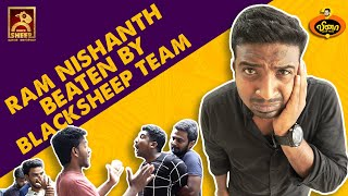 RAM NISHANTH BEATEN BY BLACKSHEEP | VINA WITH VICKY #11 | BLACKSHEEP