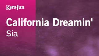 Karaoke California Dreamin' - Sia *