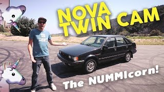 1988 Chevy Nova Twin Cam - The NUMMIcorn!