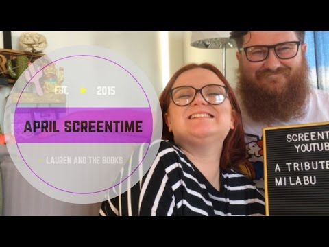 April Screentime | Lauren and the Books