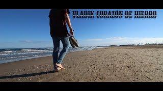 VLADIK - CORAZÓN DE HIERRO (Prod. D.M.A)  (VÍDEO OFICIAL)