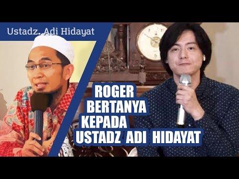 Roger Danuarta bertanya kepada Ustadz Adi Hidayat mengenai tuduhan murtad kepada dirinya