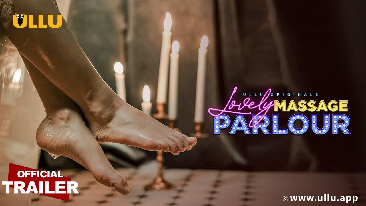 Download Lovely Massage Parlour  | Ullu Originals I Official Trailer I Releasing on  27th April