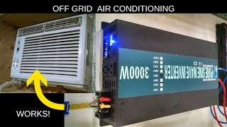 Air Conditioning, Reliable Inverter, Off Grid, Solar and Batteries