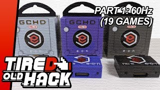 GCHD Mk-II review footage part 1 - 60Hz games