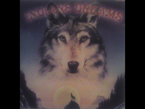 Indians Dreams(Full Album)