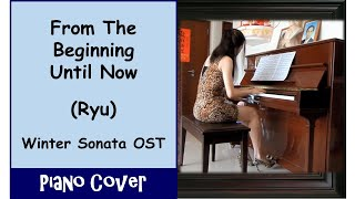 (Piano) From The Beginning Until Now (Winter Sonata OST) - Ryu