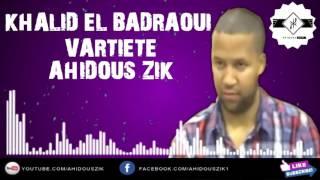 El badraoui khalid 2017 tahidoust ►sudest music amazigh