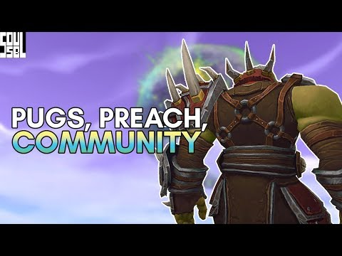 An Open Talk on Preach Gaming, Pugs, Community and the Future of World of Warcraft