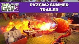 Plants vs. Zombies Garden Warfare 2 | Summer Trailer