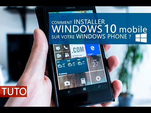 Comment Installer Windows 10 Mobile Sur Votre Smartphone