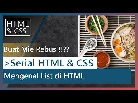 Tutorial HTML & CSS - 04 - Mengenal List Di HTML