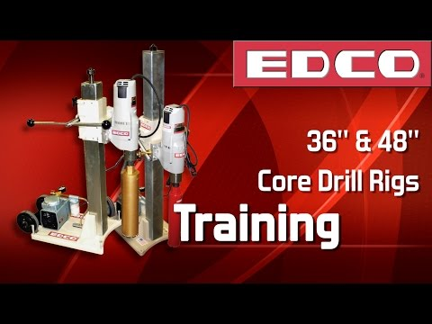 Training: How to Use Core Drill Rigs - EDCO