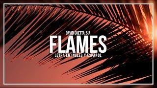 DAVID GUETTA, SIA - FLAMES |LETRA EN INGLÉS Y ESPAÑOL Video