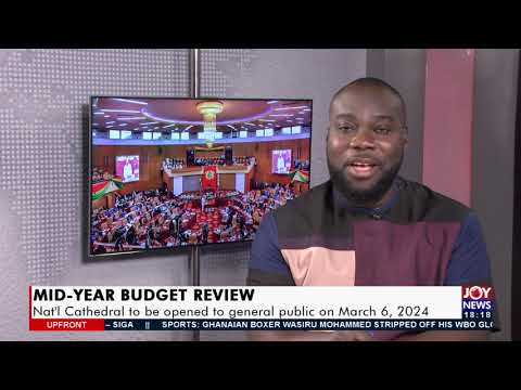 Analysis of mid-year budget review - UPfront on Joy News (29-7-21)