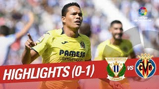 Resumen de CD Leganés vs Villarreal CF (0-1)