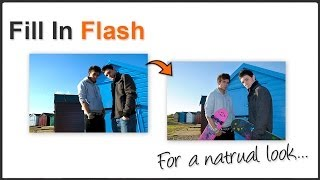 Photography Tips - Fill In Flash Tutorial