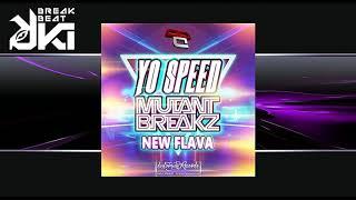 Mutantbreakz, Yo Speed - New Flava (Original Mix) Distorsion Records